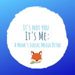 A Mum's Social Media Detox blog by Cotswold Baby Co