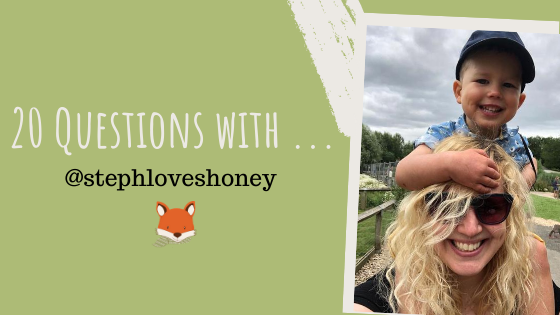 20 Questions with … @stephloveshoney