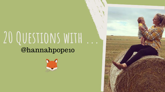 20 Questions with … @hannahpope10