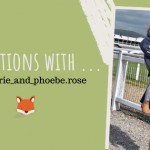 20 questions with Katie Marie and Phoebe rose - cotswold baby co