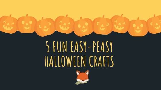 5 Fun Easy-Peasy Halloween Crafts
